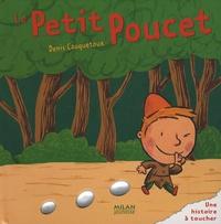 Denis Cauquetoux - Le Petit Poucet.