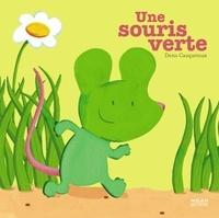 Denis Cauquetoux - Une souris verte.