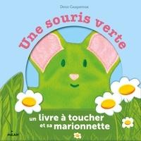 Denis Cauquetoux - Une souris verte - Avec 1 marionnette.