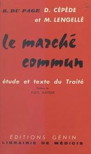 Denis Cépède et Roger du Page - Le Marché commun.