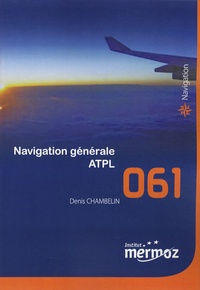 Denis Chambelin - Navigation générale ATPL.