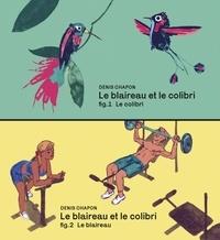 Denis Chapon - Le blaireau et le colibri.