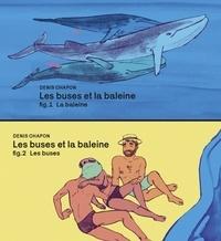 Denis Chapon - Les buses et la baleine.