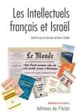 Denis Charbit - Les intellectuels français et Israël.