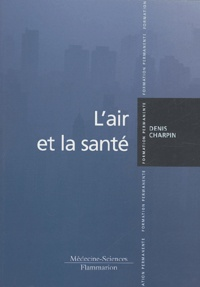 Denis Charpin - L'air et la santé.