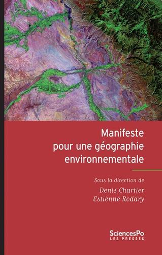 Manifeste pour une géographie environnementale. Géographie, écologie et politique