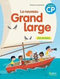 Denis Chauvet et Olivier Tertre - Français CP Cycle 2 Le nouveau Grand large - Livre de lecture.