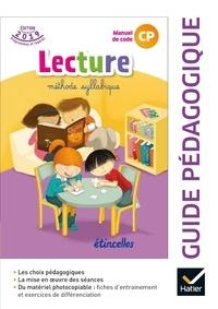 Denis Chauvet et Olivier Tertre - Lecture méthode syllabique CP Etincelles - Guide pédagogique.