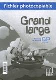 Denis Chauvet et Olivier Tertre - Méthode de lecture Grand large CP - Fichier photocopiable.