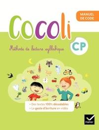 Denis Chauvet et Olivier Tertre - Méthode de lecture syllabique CP Cocoli - Pack en 2 volumes : Manuel de code ; Manuel de lecture-compréhension.