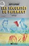 Denis Chevalier - Le Crédit documentaire et les autres sécurités de paiement.