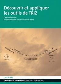Denis Choulier - Découvrir et appliquer les outils de TRIZ.