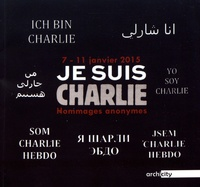 Denis Ciaves - Je suis Charlie 7-11 janvier 2015 - Hommages anonymes.