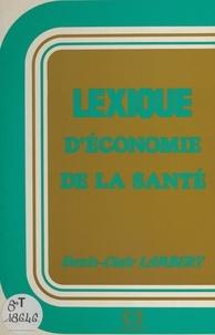 Denis-Clair Lambert - Lexique d'économie de la santé.