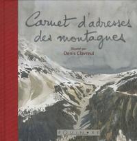 Denis Clavreul - Carnet d'adresses des montagnes.