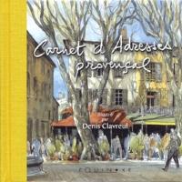 Denis Clavreul - Carnet d'Adresses Provençal.