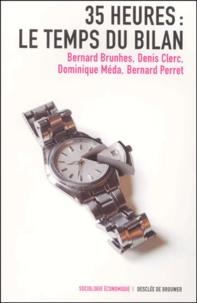 Denis Clerc et Bernard Perret - 35 Heures : le temps du bilan.