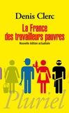 Denis Clerc - La France des travailleurs pauvres.