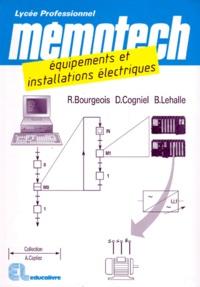 Denis Cogniel et René Bourgeois - Équipements et installations électriques - BEP électrotechnique, bac professionnel équipements et installations électriques.