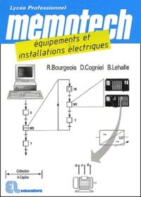 Denis Cogniel et René Bourgeois - Equipements et installations électriques.