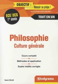 Denis Collin - Philosophie, culture générale 1re année ECE/ECS.