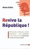 Denis Collin - Revive la République !.