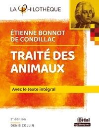 Denis Collin et Etienne de Condillac - Traité des animaux - Texte intégral.
