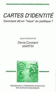 """Denis-Constant Martin - Cartes d'identité - Comment dit-on """"nous"""" en politique ?."""