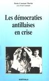 Denis-Constant Martin - Les démocraties antillaises en crise.