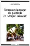 Denis-Constant Martin et  Collectif - Nouveaux langages du politique en Afrique orientale.