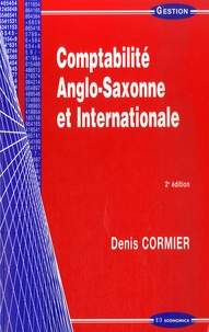 Comptabilité Anglo-Saxone et Internationale - Denis Cormier |