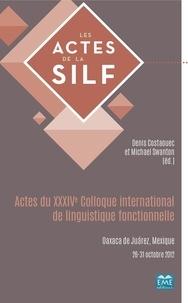 Denis Costaouec et Michael Swanton - Actes du XXXIVe colloque international de linguistique fonctionnelle - Oaxaca de Juárez, Mexique 26-31 octobre 2012.