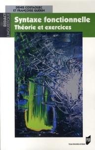 Denis Costaouec et Françoise Guérin - Syntaxe fonctionnelle - Théorie et exercices.