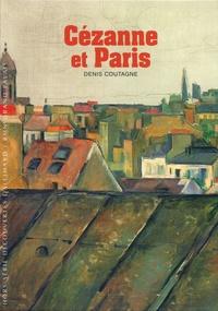 Denis Coutagne - Cézanne et Paris.