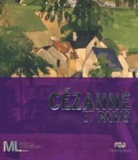 Denis Coutagne et Gilles Chazal - Cézanne et Paris.