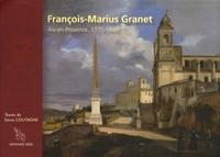 Denis Coutagne - François-Marius Granet - Aix-en-Provence, 1775-1849.