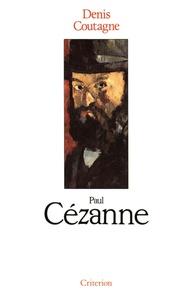 Denis Coutagne - Paul Cézanne.