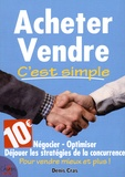 Denis Cras - Acheter et vendre, c'est simple !.