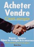 Denis Cras - Acheter Vendre c'est simple.
