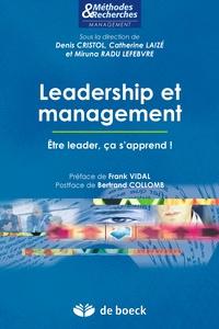 Denis Cristol - Leadership et management - Être leader ça s'apprend !.