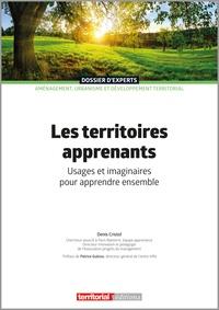 Denis Cristol - Les territoires apprenants - Usages et imaginaires pour apprendre ensemble.