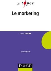 Denis Darpy - Le marketing - 2e édition.