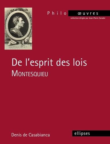 De l'esprit des lois. Montesquieu