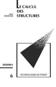 Denis Debaecker - Calcul des structures par éléments finis.