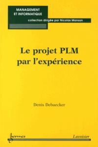 Denis Debaecker - Le projet PLM par l'expérience.