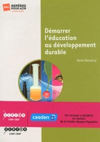 Denis Demarcy - Démarrer l'éducation au développement durable.