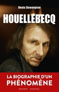 Denis Demonpion - Houellebecq.