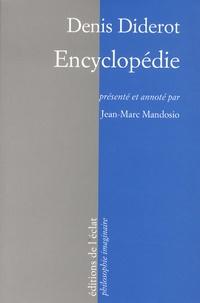 Denis Diderot - Encyclopédie.