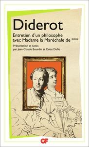 Denis Diderot - Entretien d'un philosophe avec Madame la Maréchale de ***.