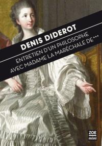 Téléchargez gratuitement des livres électroniques pdf Entretien d'un philosophe avec Madame la maréchale de... 9782881829048